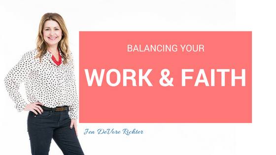 Balancing Your Work and Faith