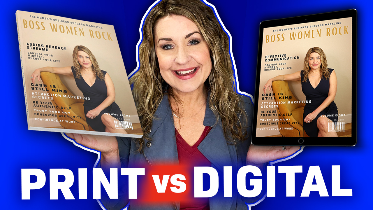 Magazine in Print vs Digital: Which One Do You Prefer for Your Business to Make it More Successful?